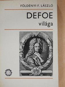 Földényi F. László - Defoe világa [antikvár]