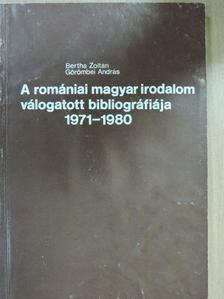 Bertha Zoltán - A romániai magyar irodalom válogatott bibliográfiája II. [antikvár]