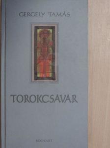 Gergely Tamás - Torokcsavar [antikvár]