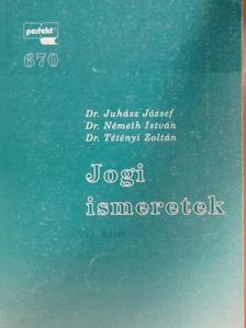 Dr. Juhász József - Jogi ismeretek II. [antikvár]