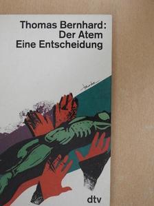 Thomas Bernhard - Der Atem [antikvár]