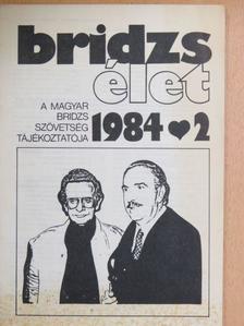 H. Kelsey - Bridzsélet 1984/2. [antikvár]