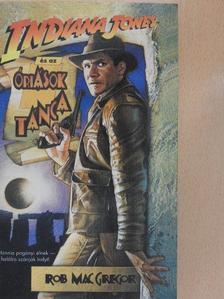 Rob MacGregor - Indiana Jones és az óriások tánca [antikvár]