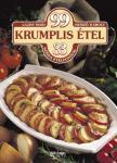 LAJOS MARI - HEMZŐ KÁROLY - 99 KRUMPLIS ÉTEL