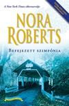 Nora Roberts - Befejezett szimfónia [eKönyv: epub, mobi]