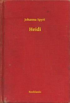 Johanna Spyri - Heidi [eKönyv: epub, mobi]