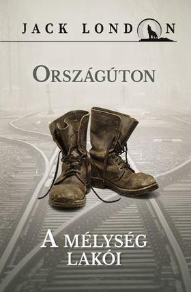 Jack London - ORSZÁGÚTON