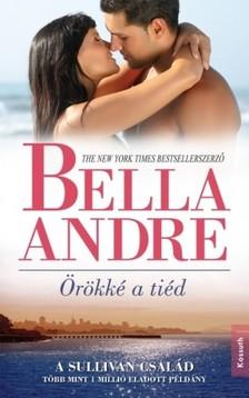 Bella André - Örökké a tiéd [eKönyv: epub, mobi]