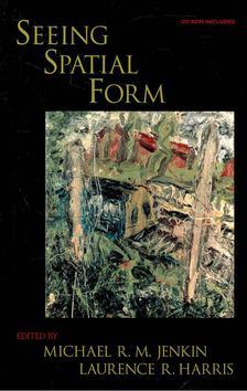 JENKIN, MICHAEL R, M, - HARRIS, LAURENCE R, - Seeing Spatial Form [antikvár]