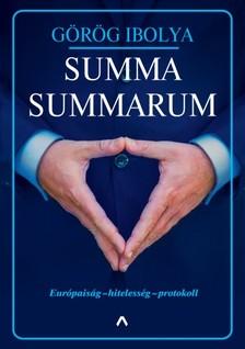 Görög Ibolya - Summa Summarum - Európaiság - hitelesség - protokoll [eKönyv: epub, mobi]