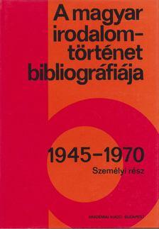 Botka Ferenc - A magyar irodalomtörténet bibliográfiája 1945-1970 [antikvár]
