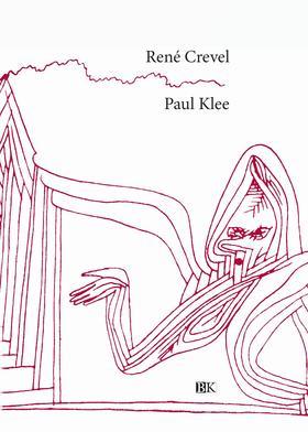 René Crevel - Paul Klee