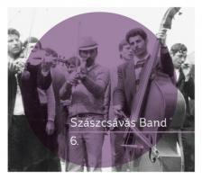 SZÁSZCSÁVÁS BAND - 6. CD SZÁSZCSÁVÁS BAND