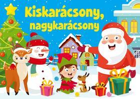 Szalay Könyvkiadó - Kiskarácsony nagykarácsony