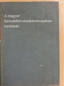 Erényi Tibor - A magyar forradalmi munkásmozgalom története [antikvár]