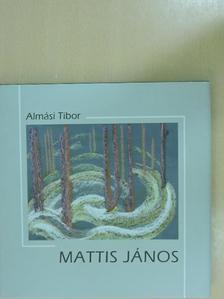 Almási Tibor - Mattis János [antikvár]