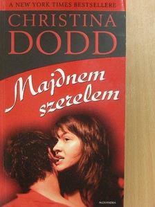 Christina Dodd - Majdnem szerelem [antikvár]