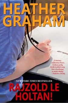 Heather Graham - Rajzold le holtan! [eKönyv: epub, mobi]