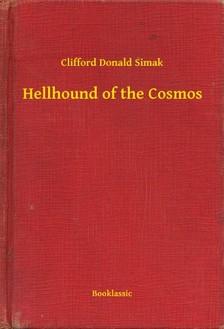 Simak Clifford Donald - Hellhound of the Cosmos [eKönyv: epub, mobi]