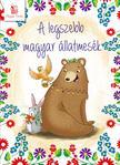 Lengyel Orsolya - A legszebb magyar állatmesék