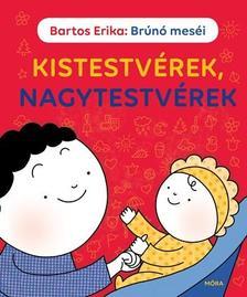 Bartos Erika - Brúnó meséi - Kistestvérek, nagytestvérek ###