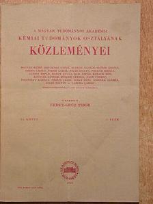 Bodor Géza - A Magyar Tudományos Akadémia Kémiai Tudományok Osztályának Közleményei [antikvár]