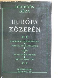 Hegedüs Géza - Európa közepén II. [antikvár]