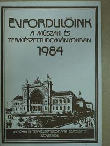 Filyó Mihály - Évfordulóink a műszaki és természettudományokban 1984 [antikvár]