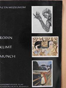 Szabadi Judit - Rodin, Klimt, Munch [antikvár]