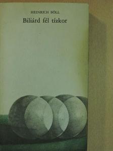 Heinrich Böll - Biliárd fél tízkor [antikvár]
