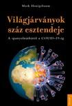 Mark Honigsbaum - A világjárványok 100 esztendeje [eKönyv: epub, mobi]