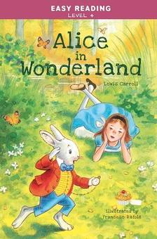 Easy Reading: Level 4 - Alice in Wonderland