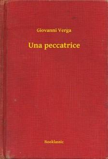 Giovanni Verga - Una peccatrice [eKönyv: epub, mobi]