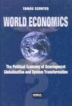 Szentes Tamás - World Economics 2 - The Political Economy of Development, Globalization and System Transformation [eKönyv: pdf]
