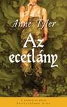 Anne Tyler - Az ecetlány [eKönyv: epub, mobi]
