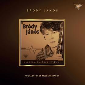 Bródy János - Bródy János - Kockázatok és mellékhatások (CD)