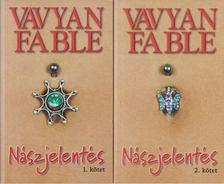 Fable, Vavyan - Nászjelentés I-II. [antikvár]