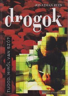 Jonathan Rees - Drogok [antikvár]