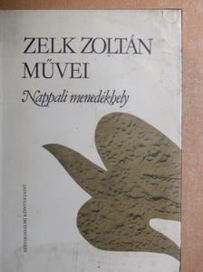 Zelk Zoltán - Nappali menedékhely [antikvár]