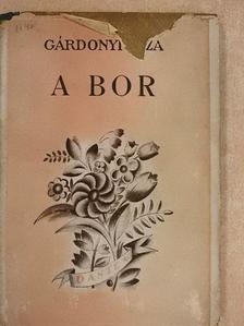 Gárdonyi Géza - A bor [antikvár]