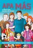 Evans, Kirsti - Apa más - Hogyan éljünk együtt egy különleges Aspergeres szülővel