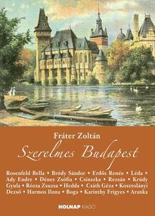 FRÁTER ZOLTÁN - Szerelmes Budapest