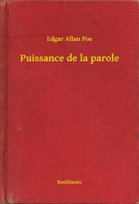 Edgar Allan Poe - Puissance de la parole [eKönyv: epub, mobi]