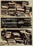 GYÖRGY PÉTER - Az ismeretlen nyelv