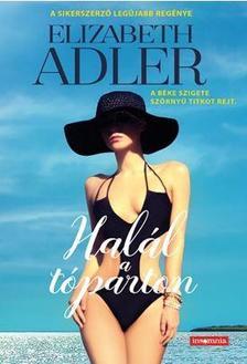 Elizabeth Adler - Halál a tóparton