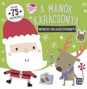 A manók karácsonya - matricás foglalkoztatókönyv