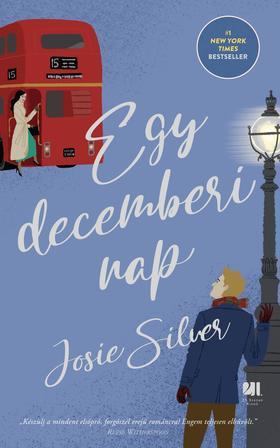 Josie Silver - Egy decemberi nap - új kiadás