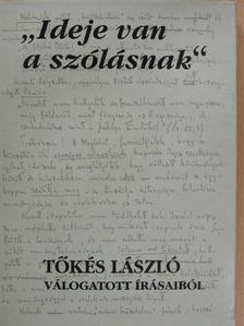 """Tőkés László - """"Ideje van a szólásnak"""" [antikvár]"""