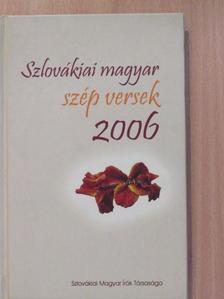 Ardamica Zorán - Szlovákiai magyar szép versek 2006 [antikvár]