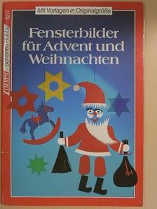 Margarete Schorege - Fensterbilder für Advent und Weihnachten [antikvár]